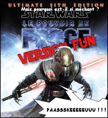http://img.over-blog.com/0x0-000000/4/09/67/78//Le-pouvoir-de-la-Force--Ultimate-Sith-Edition--version-fun/0---Ultimate-Sith-Edition--version-fun.jpg