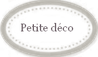 Petite dco