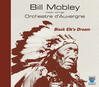 BILL-MOBLEY-l-ORCHESTRE-d-AUVERGNE-Black-Elk-s-Dream-Space-