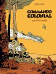 commando colonial tome 1