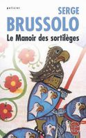 Le manoir des sortilèges - Serge Brussolo