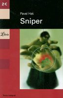 Pavel Hak - Sniper (2002)