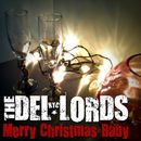 Merry Christmas Baby (2011. The Del-Lords. EP)