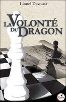 Volonté-dragon-lionel-davoust