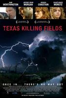 Texas Killing Fields - Affiche