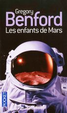 Les enfants de Mars / The martian race (1999) Gregory Benford