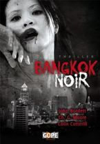 Christopher G. Moore - Antologie Bangkok noir (2011)
