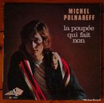 Michel Polnareff la poupee qui fait non