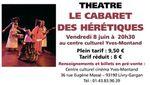 Théâtre : le cabaret des hérétiques à Livry-Gargan le 8 juin