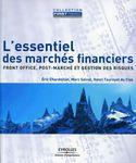 « L'essentiel des marchés financiers » par Éric Chardoillet , Marc Salvat , Henri Tournyol du Clos