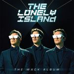 The lonely island - the wack album