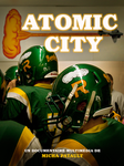 « Atomic City », un remarquable webdocumentaire sur le site de France 5