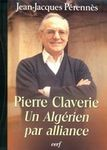 PIERRE CLAVERIE : MÉMOIRE VIVANTE