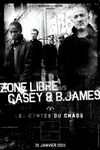 Zone Libre, Casey & B.James
