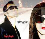 Shygirl, Bye bye