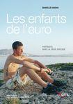 """""""Les enfants de l'euro"""" d'Isabelle Guisan"""