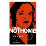 """""""Tuer le père"""" d'Amélie Nothomb"""