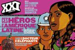 Revue XXI été 2012 - Héros modernes d'Amérique latine