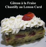 Petits Gâteaux à la Fraise et Chantilly au Lemon Curd ...