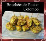 Bouchées de Poulet Colombo ...