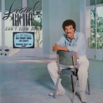Lionel Ritchie - Can't slow down 33T