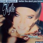 Kylie Minogue - Better the devil you know M45T