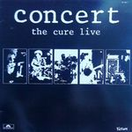 Concert, The Cure live 33T