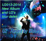 "U2 ""Raised by Wolves""-Track Videos and Live version 2014."