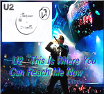 """U2 """"This Is Where You Can Reach Me Now""""-Vidéo 2014"""