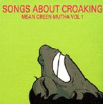4-2-Various-1993-SongsAboutCroaking-MeanGreenMuthaVol.1.jpg