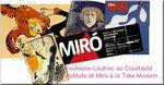 Toulouse-Lautrec et Miro s'exposent à Londres