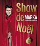 Marka fait fait un super show de Noël