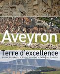 AVEYRON, TERRE D'EXCELLENCE