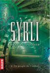 ¤ [CONCOURS] Syrli, Tome 2 : Le peuple de l'Ombre, de Meagan Spooner ¤