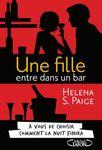 ¤ Une fille entre dans un bar, de Helena S. Paige ¤
