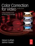 A lire : COLOR CORRECTION FOR VIDEO et THE ART AND TECHNIQUE OF DIGITAL COLOR CORRECTION