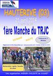 Hauterive (03) : 1ère manche du TRJC / Les informations et les engagés - Lundi 21 avril 2014
