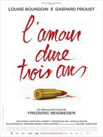 L-Amour-Dure-Trois-Ans-affiche.jpg