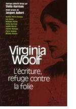 Woolf L'écriture refuge contre la folie