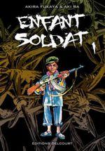 Enfant soldat tome 1