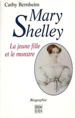 Mary Shelley par Cathy Bernheim