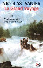 NICOLAS VANIER le grand voyage Mohawks