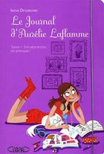 le journal d'aurelie laflamme 1