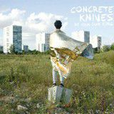 concrete-knives-be-your-own-king