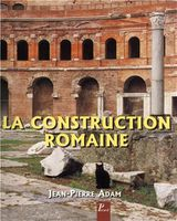 Adam--Jean-Pierre--La-construction-romaine.jpg