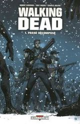 Kirkman & Adlard - Walking dead