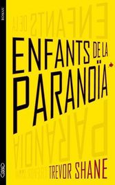 enfants de la paranoia