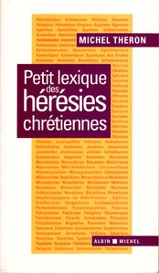 Couverture de Petit lexique des hrsies chrtiennes
