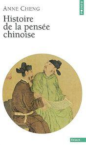 Cheng, Anne - Histoire de la pensée chinoise