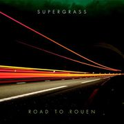 5-2005-Supergrass-RoadToRouen